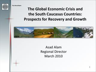 The Global Economic Crisis and  the South Caucasus Countries: Prospects for Recovery and Growth