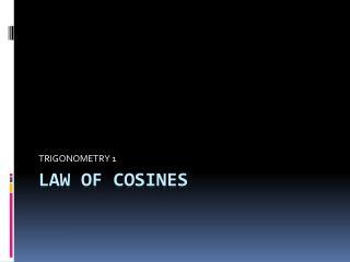 LAW OF COSINES
