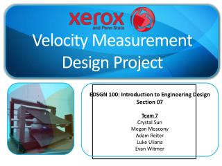 EDSGN 100: Introduction to Engineering Design Section 07 Team 7 Crystal Sun Megan  Moscony