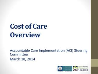 Cost of Care Overview