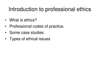 Introduction to professional ethics