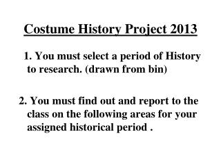 Costume History  Project 2013