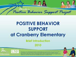 POSITIVE BEHAVIOR SUPPORT at Cranberry Elementary