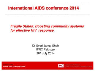 Fragile States: Boosting community systems for effective HIV  response