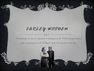 Carley Wooden