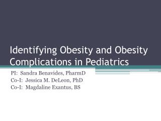 Identifying Obesity and Obesity Complications in Pediatrics