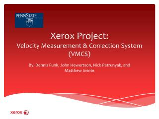 Xerox Project: Velocity Measurement & Correction System (VMCS)