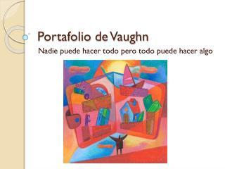 Portafolio  de Vaughn