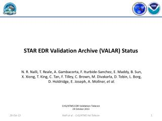 STAR EDR Validation Archive (VALAR) Status