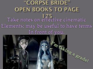 """Corpse Bride"" Open books to page 175"