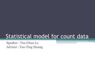 Statistical model for count data