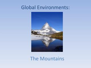 Global Environments: