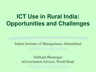 ICT Use in Rural India: Opportunities and Challenges