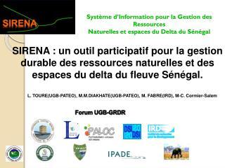 Système d'Information pour la Gestion des Ressources  Naturelles et espaces du Delta du Sénégal