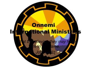 Onnemi International Ministries