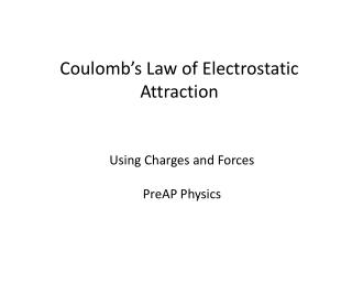 Coulomb's Law of Electrostatic Attraction