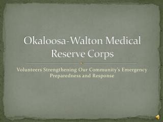 Okaloosa-Walton Medical Reserve Corps