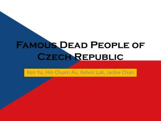 Famous Dead People of Czech Republic