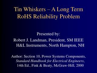 Tin Whiskers   A Long Term RoHS Reliability Problem