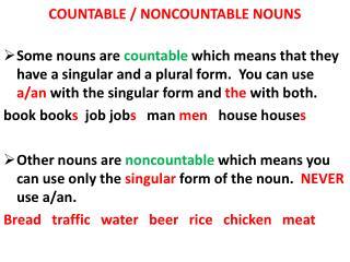COUNTABLE / NONCOUNTABLE NOUNS