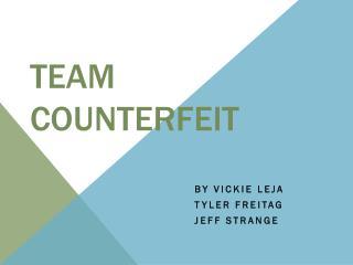 Team Counterfeit