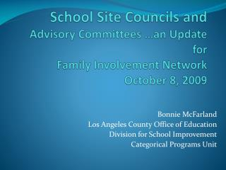 Bonnie McFarland Los Angeles County Office of Education Division for School Improvement