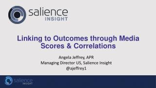 Linking to Outcomes through Media Scores & Correlations