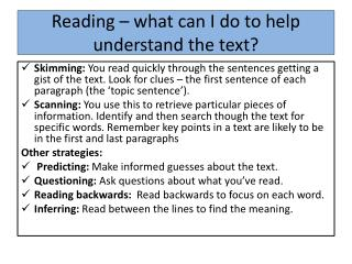 Reading – what can I do to help understand the text?
