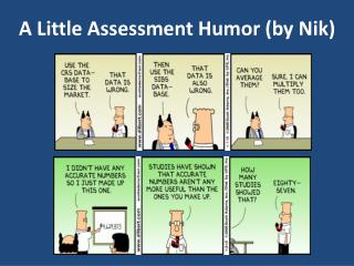 A Little Assessment Humor (by Nik)