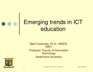 Emerging trends in ICT education