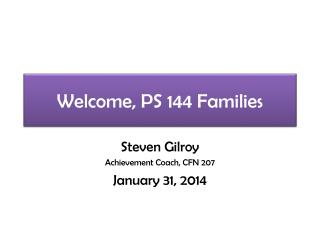 Welcome, PS 144 Families