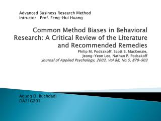 Advanced Business Research Method Intructor : Prof. Feng-Hui Huang