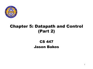 Chapter 5: Datapath and Control Part 2