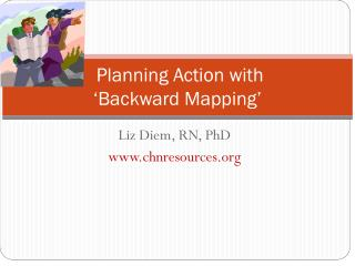 Planning Action with   'Backward Mapping'