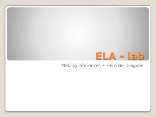 ELA - lab