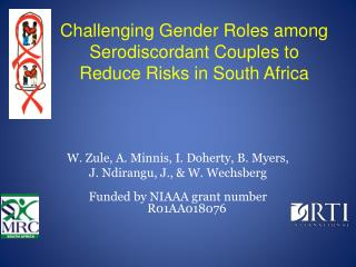 Challenging  Gender Roles among  Serodiscordant  Couples  to  Reduce Risks  in South Africa