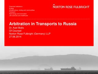 Arbitration in Transports to Russia