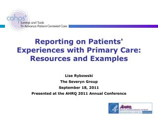 Reporting on Patients' Experiences with Primary Care: Resources and Examples