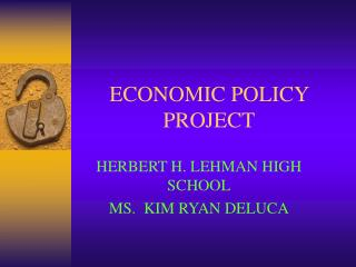 ECONOMIC POLICY PROJECT