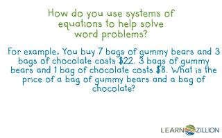 How do you use systems of equations to help solve word problems?