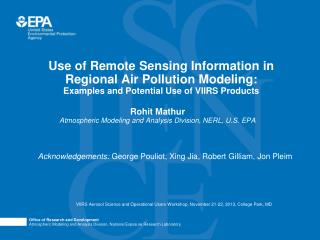 Rohit Mathur Atmospheric Modeling and Analysis Division, NERL, U.S. EPA