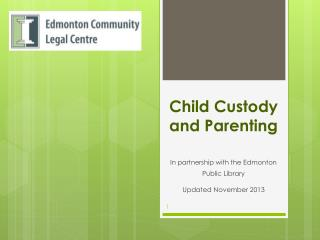 Child Custody and Parenting