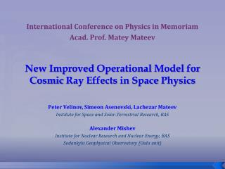 New  Improved Operational Model for Cosmic Ray Effects in Space Physics