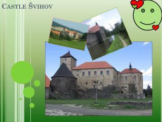 Castle Švihov