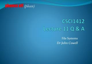 CSCI1412 Lecture  11  Q & A