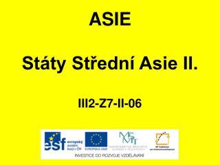 ASIE Státy Střední Asie II. III2-Z7-II-06