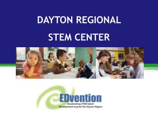 DAYTON REGIONAL  STEM CENTER
