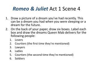 Romeo & Juliet  Act 1 Scene 4