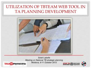 Utilization of TBTEAM web tool in TA planning  development
