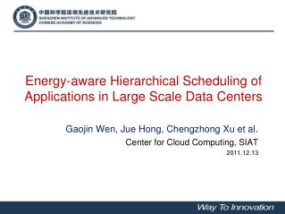 Energy-aware  Hierarchical Scheduling of Applications in Large Scale Data Centers